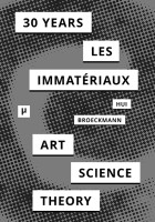 30 Years After Les Immateriaux Cover